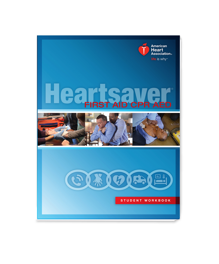 Studying Workbooks: Heartsaver First Aid CPR AED Student Workbook 2015