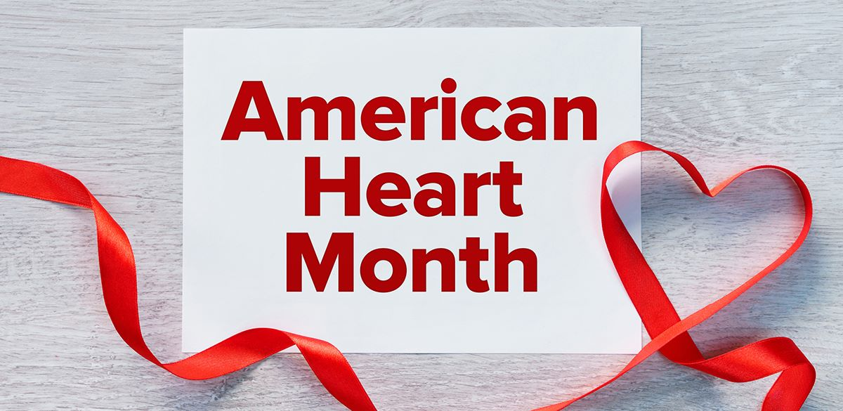 5 Ways to Celebrate American Heart Month