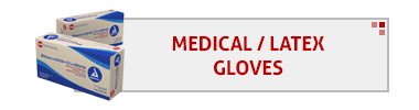 Medical and Latex Gloves