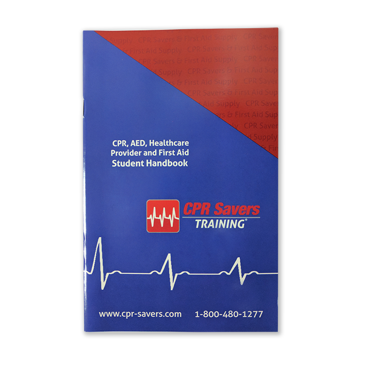 CPR SAVERS TRAINING HANDBOOK CPR/FIRST AID/AED & HCP