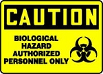 Biohazard Authorized Personnel Only Sign (Plastic)