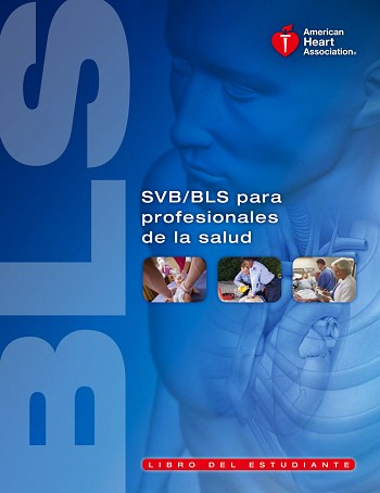 Spanish BLS for Healthcare Providers Student Manual