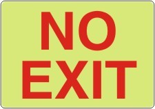 No Exit Sign (Red on Lumi-Glow Plastic)